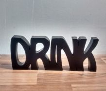 "FREE STANDING WOODEN PLAQUE ""DRINK""wooden letters"